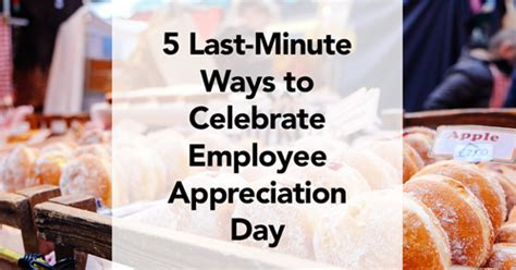 lucks food decorating company linkedin last minute ways to celebrate employee appreciation day
