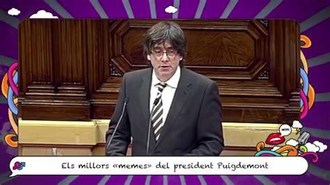 puigdemont memes memes puigdemont youtube