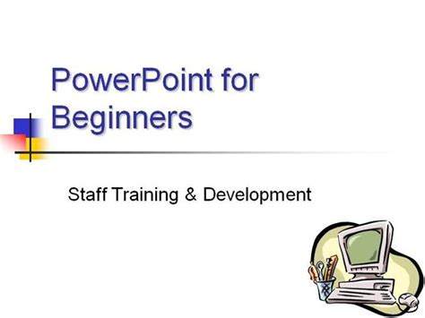 powerpoint tutorial for beginners 2010 powerpoint for beginners authorstream
