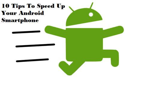 speed up my android speed up my android 28 images how to speed up your android phone 10 tips to speed up