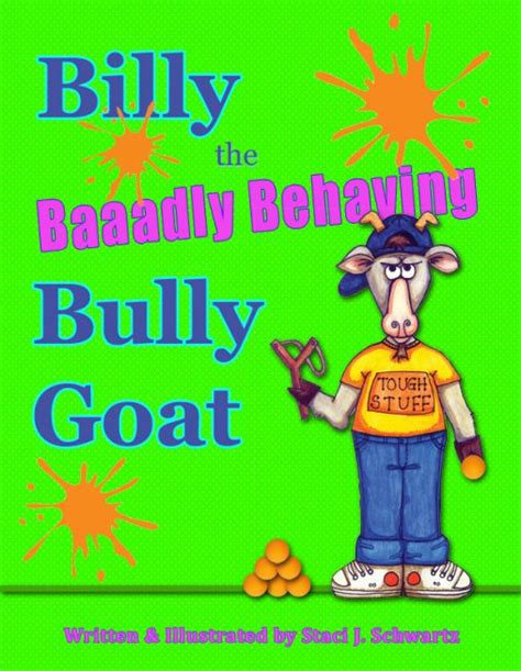 Bully For Billy by Billy The Baaadly Behaving Bully Goat Comteq Publishing