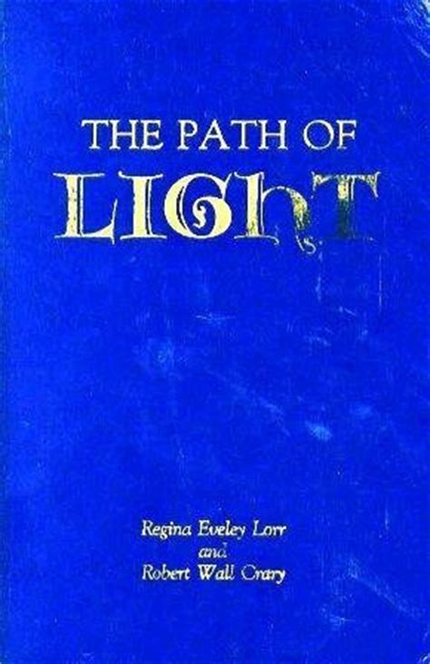 the path of the books the path of light by eveley lorr reviews