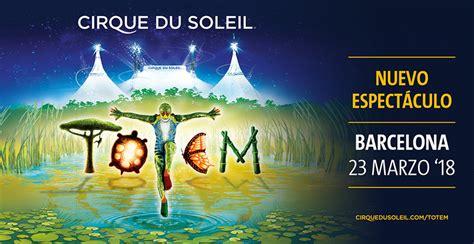 entradas circo solei entradas para totem cirque du soleil en barcelona