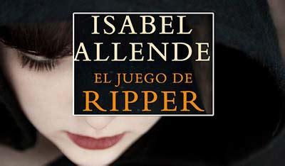 el juego de ripper 1101910534 el juego de ripper isabel allende me encanta leer