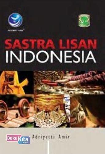 Sastra Lisan Indonesia Adriyetti Amir 2 bukukita sastra lisan indonesia toko buku