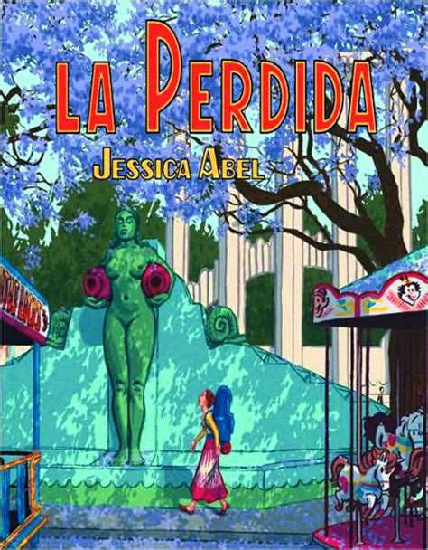 la perdida la perdida strip sc by jessica abel from series quot la perdida quot lambiek comic shop