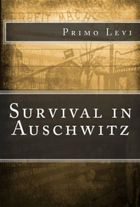 survival in auschwitz usa free books online survival in auschwitz book online