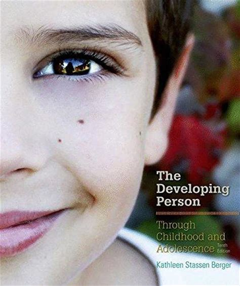 developing person through childhood and adolescence books isbn 9781464175954 developing person through childhood