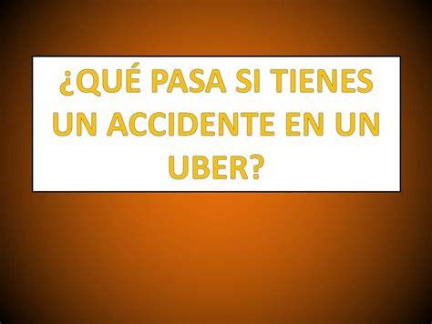 qu pasa en catalua 8415828667 191 qu 233 pasa si tienes un accidente en un uber derechomexicano com mx