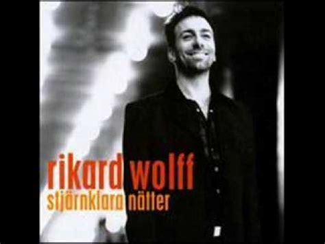 rikard wolff chords rikard wolff the ark vackra pojkar vackra m 228 n chords