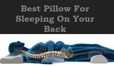 tips for finding the best pillow for sleeping on your back