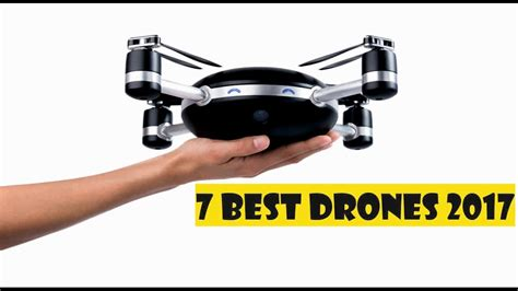best drone 7 best drones in 2017 drone with 1
