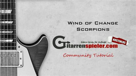 tutorial gitar wind of change wind of change gitarre tutorial youtube