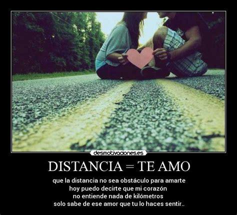 imagenes te amo desde la distancia distancia te amo desmotivaciones