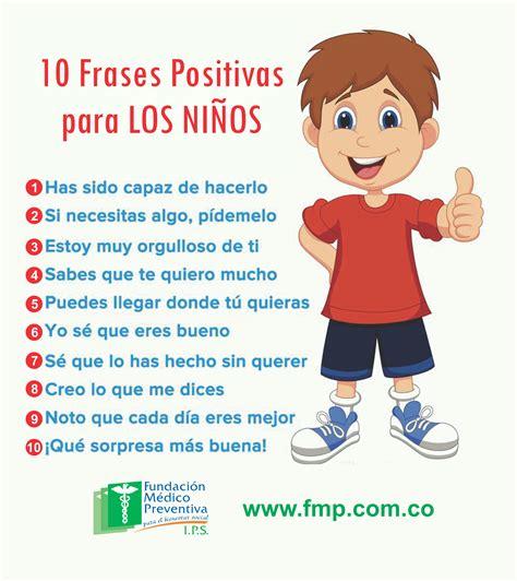 imagenes positivas para un hijo frases positivas para los ni 241 os para la vida