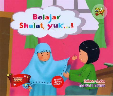 Buku Anak Belajar Berdoa Dan Shalat Afr bukukita belajar shalat yuk toko buku