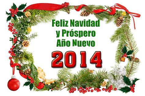 Feliz Navidad Y Prospero Ano Nuevo Con Frases Y Imagenes Bonitas | frases de feliz navidad y prospero a 241 o nuevo 2014 para