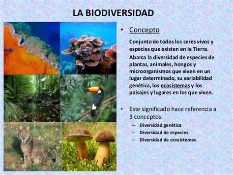 la diversidad de la la biodiversidad
