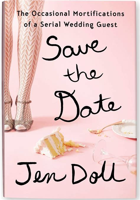 the wedding date books save the date the occasional mortifications of a serial