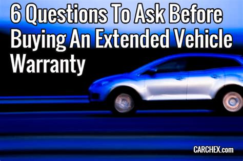 questions    buying  extended vehicle warranty