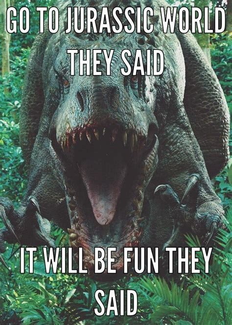Jurassic Park Meme - 1000 ideas about jurassic world on pinterest jurassic