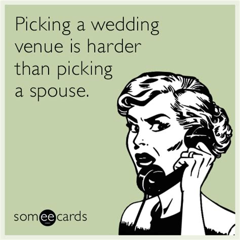 Planning A Wedding Meme - 11 someecards that totally sum up wedding planning