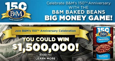 Big Money Sweepstakes - win 1 500 000 during the b m baked beans big money game