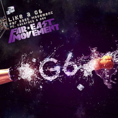 Like A G6 | far east movement like a g6 lyrics genius lyrics
