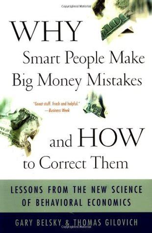 an introduction to behavioral economics books why smart make big money mistakes and how to