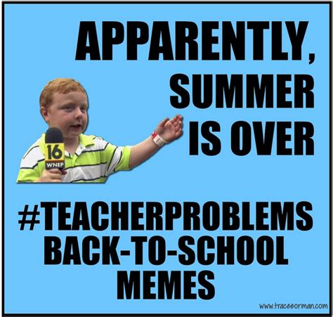 Funny Back To School Memes - mrs orman s classroom 08 15