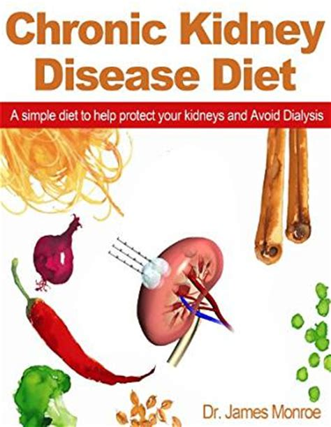 food for kidney disease chronic kidney disease diet a simple diet to help protect your kidneys and avoid