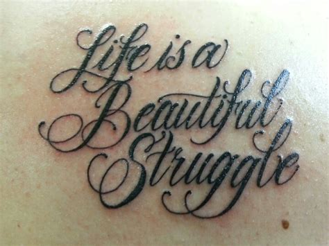 struggle tattoos is a beautiful struggle quotes quotesgram