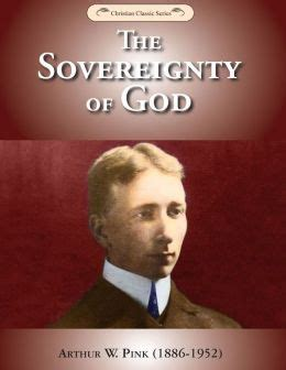 a w pink sovereignty of god knowing god series volume 1 books ebooks kindle echristianresources