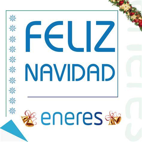 feliz navidad 2016 y prspero ao nuevo 2017 eneres feliz navidad y pr 243 spero a 241 o nuevo 2017