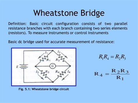 wheatstone bridge basics ppt dc ac bridges part 1 dc bridge powerpoint presentation id 5330313