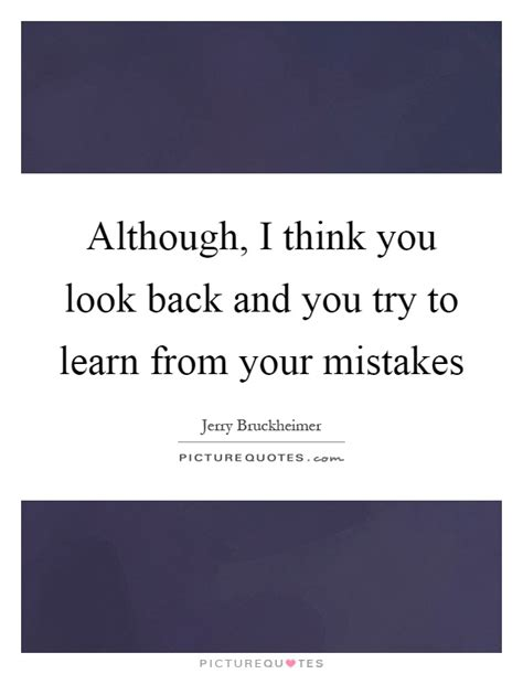 Learn From Looking learn from your mistakes quotes sayings learn from your mistakes picture quotes