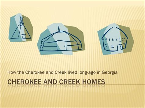 cherokee houses cherokee and creek homes
