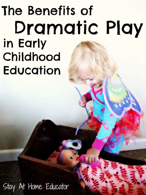 the benefits of dramatic play in early