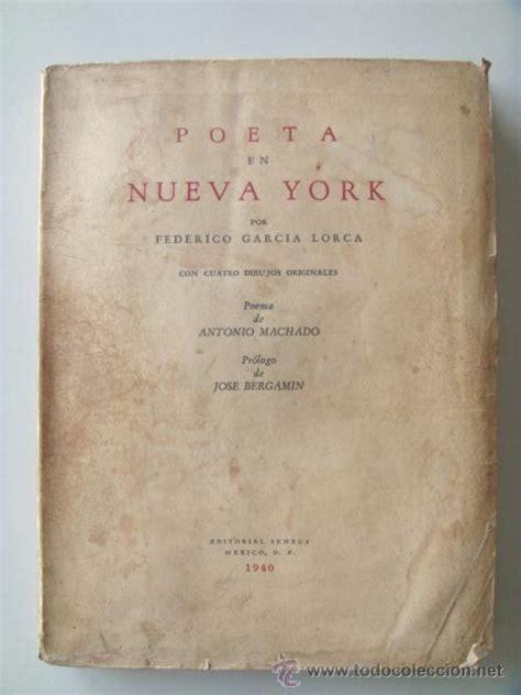 libro poeta en nueva york garc 237 a lorca federico poeta en nueva york pri comprar libros de poes 237 a en todocoleccion