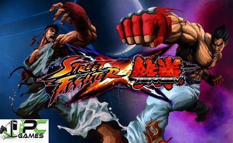 fighting games full version free download pc street fighter x tekken pc game free download full version