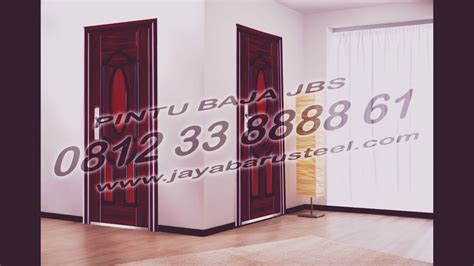 0812 33 8888 61 Jbs Harga Pintu Besi Tahan Apidari Baja 1 0812 33 8888 61 jbs pabrik model pintu dua minimalis harga pintu besi harga pintu