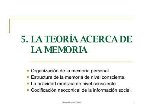 la memoria secreta de b01ncohep4 5 la teoria acerca de la memoria