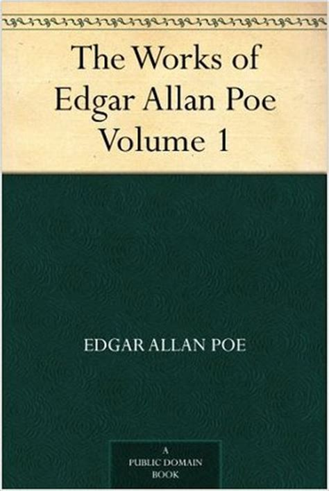 The Edgar Allan Poe Essay by The Works Of Edgar Allan Poe Volume 1 The Works Of Edgar Allan Poe Edition 1 By