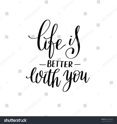 Is Better With You better you black white stock vector 556382686