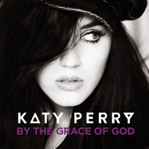 by the grace of god katy perry google play music katy perry images katy perry by the grace of god