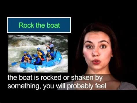 rock the boat definition rock the boat definition of rock the boat idiom