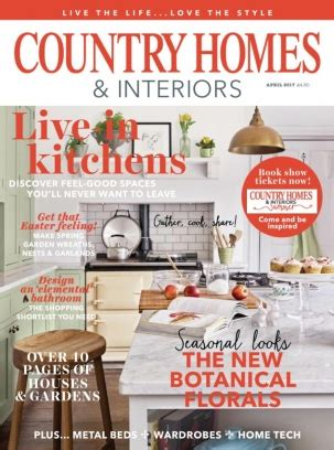 country homes and interiors subscription country homes interiors magazine get your digital