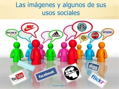 las redes sociales y sus imagenes las im 225 genes publicitarias y su uso social