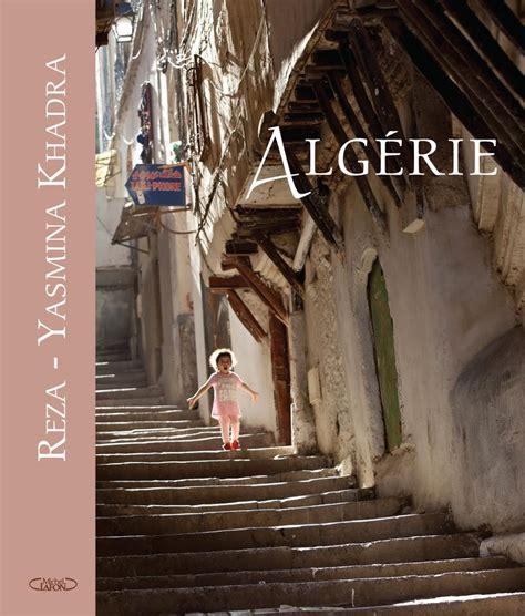 """""""Algérie""""   Livre de Yasmina Khadra"""