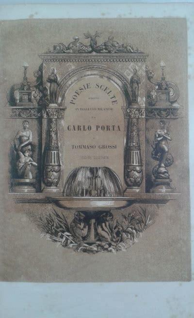 carlo porta poesie dialetto milanese poesie scelte in dialetto milanese carlo porta tommaso
